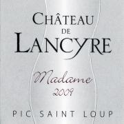 Etiquette de Madame 2009 vin rouge Chateau de Lancyre AOC Coteaux du Languedoc Pic Saint Loup