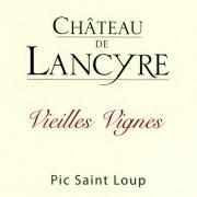 Etiquette de Vieilles Vignes vin rouge Chateau de Lancyre AOC Coteaux du Languedoc Pic Saint Loup